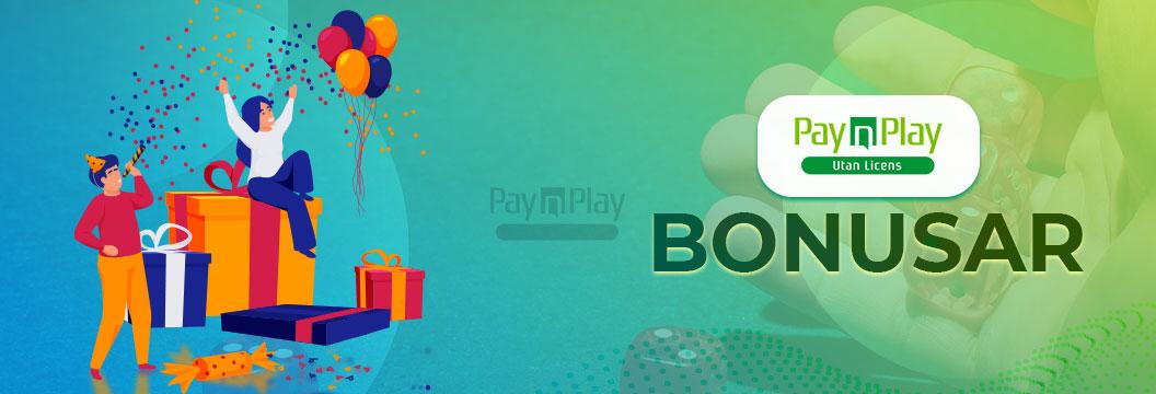Pay N Play casino bonusar